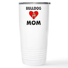 Bulldog Mom Travel Mug