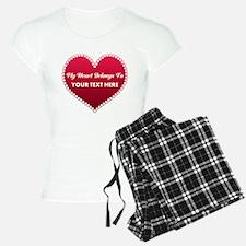 Custom Heart Belongs To Pajamas
