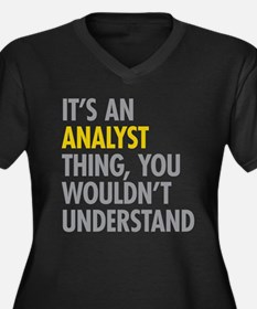 Analyst Thing Plus Size T-Shirt