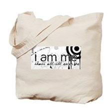 I Am Me Tote Bag