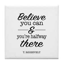 Believe you Can Tile Coaster