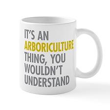 Arboriculture Thing Mugs