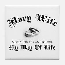 Navy Wife: Not a Job Tile Coaster