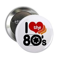 I Love the 80's Button