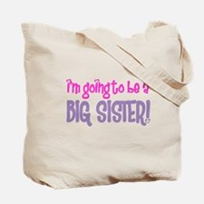 guess what big sister Tote Bag
