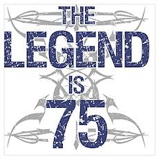 Legend 75th Birthday Poster