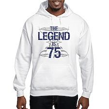 Legend 75th Birthday Hoodie