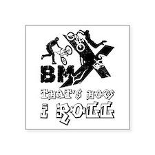 BMX - that's how I roll Sticker