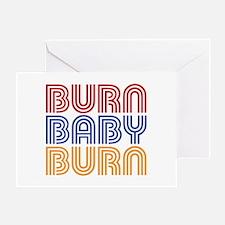 BURN BABY BURN Greeting Cards