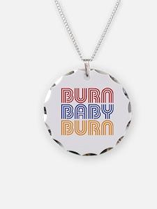 BURN BABY BURN Necklace