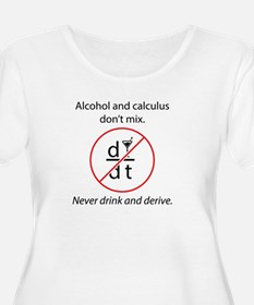 Alcohol and Calculus Plus Size T-Shirt
