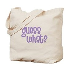 guess what big sister again Tote Bag