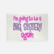 guess what big sister again Rectangle Magnet