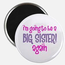 guess what big sister again Magnet