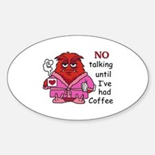 NO TALKING UNTIL COFFEE Decal