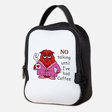 NO TALKING UNTIL COFFEE Neoprene Lunch Bag