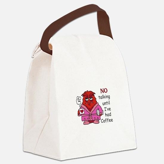 NO TALKING UNTIL COFFEE Canvas Lunch Bag