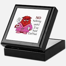 NO TALKING UNTIL COFFEE Keepsake Box