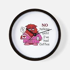 NO TALKING UNTIL COFFEE Wall Clock