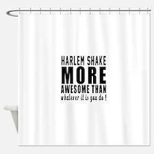 Harlem Shake more awesome designs Shower Curtain