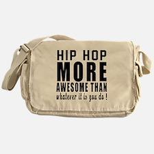 Hip Hop more awesome designs Messenger Bag