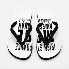 Irish Stepdance more awesome designs Flip Flops