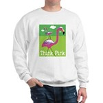 Think Pink Flamingos Sweatshirt