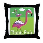 Think Pink Flamingos Throw Pillow
