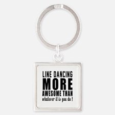 Line dancing more awesome designs Square Keychain