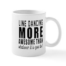 Line dancing more awesome designs Mug