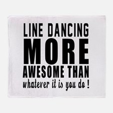 Line dancing more awesome designs Throw Blanket