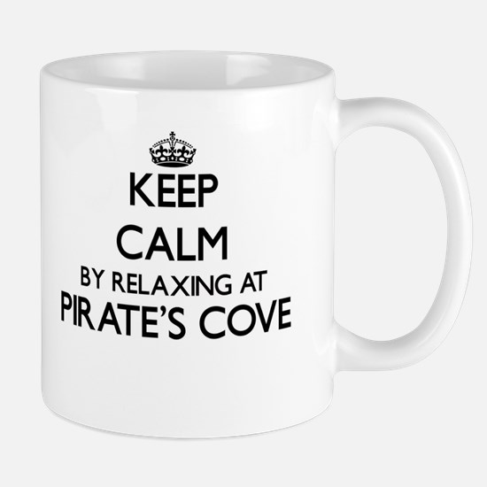 Keep calm by relaxing at Pirate'S Cove Alabam Mugs