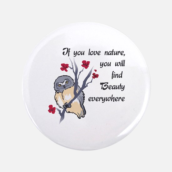 IF YOU LOVE NATURE Button