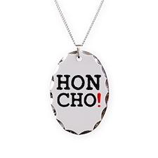 HONCHO! Necklace