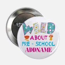 "Wild About Pre-K Kids Back 2.25"" Button (100 pack)"