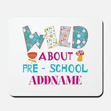 Wild About Pre-K Kids Back To School Mousepad