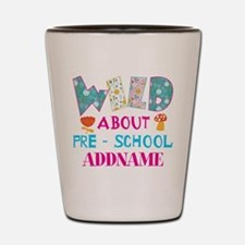 Wild About Pre-K Kids Back To School Shot Glass