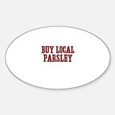 buy local parsley Oval Decal