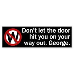 Don't Let the Door ... bumper sticker