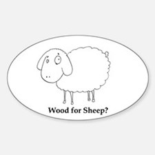 Wood for Sheep Oval Decal