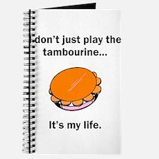 Tambourine Its My Life Journal