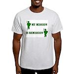 My mission Light T-Shirt