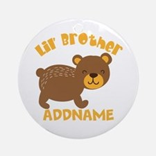 Perssonalized Bear Little Brother Round Ornament