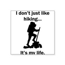 Hiking Its My Life Sticker