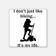 Hiking Its My Life Sticker