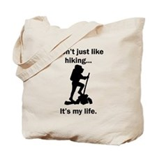 Hiking Its My Life Tote Bag