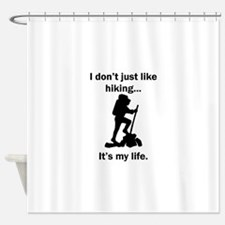 Hiking Its My Life Shower Curtain