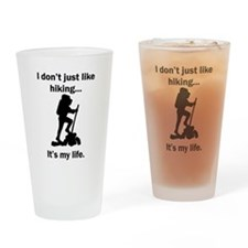 Hiking Its My Life Drinking Glass