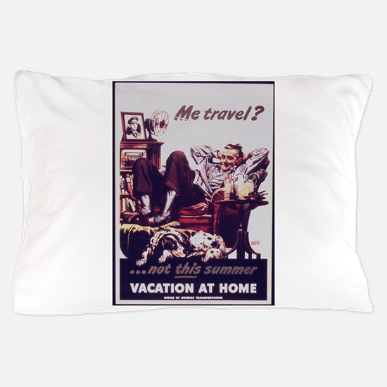 Me Travel? Pillow Case
