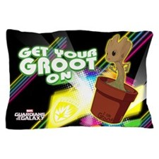 GOTG Get Your Groot On Pillow Case